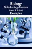 Biology Biotechnology Revision Notes & Solved Examples