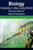 Biology Diversity In the Living World Revision Notes & Solved Examples