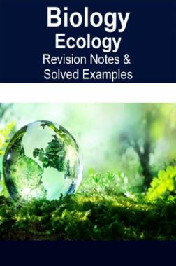 Biology Ecology Revision Notes & Solved Examples