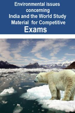 Environmental issues concerning India and the World Study Material For RRB JE