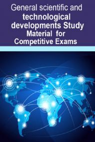 General scientific and technological developments Study Material For RRB JE