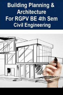 Building Planning & Architecture For RGPV BE 4th Sem Civil Engineering