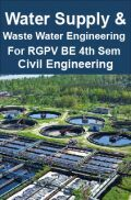 Water Supply & Waste Water Engineering For RGPV BE 4th Sem Civil Engineering