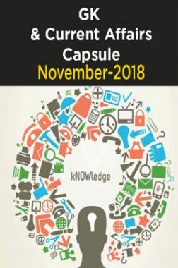 GK & Current Affairs Capsule - November-2018