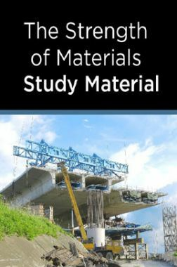 The Strength of Materials Study Material