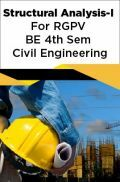 Structural Analysis-I For RGPV BE 4th Sem Civil Engineering