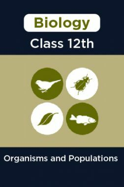 Biology-Organisms and Populations Class 12th