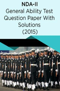 NDA-II General Ability Test Question Paper With Solutions (2015)