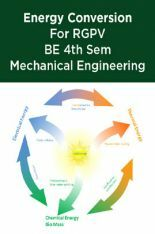 Download Energy Conversion For RGPV BE 4th Sem Mechanical Engineering by  Prepared By Top Faculties Of RGPV PDF Online