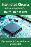 Integrated Circuits & Its Applications For RGPV BE 4th Sem Electronics And Communication Engineering
