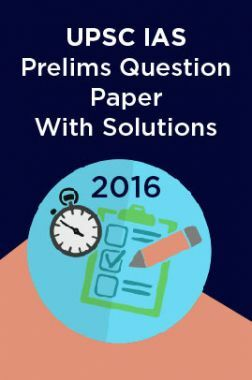 UPSC IAS Prelims Question Paper With Solutions 2016