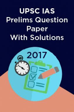 UPSC IAS Prelims Question Paper With Solutions 2017