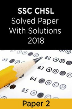 SSC CHSL Solved Paper With Solutions 2018 Paper 2