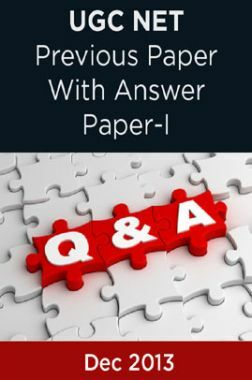 UGC NET Previous Paper With Answer Paper-I Dec 2013