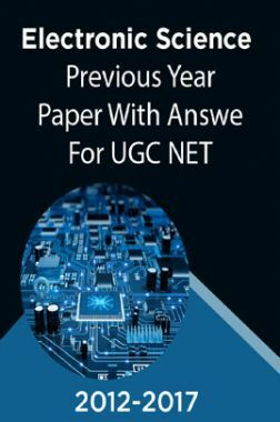 Electronic Science Previous Year Paper With Answer (2012-2017) For UGC NET