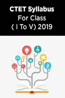 CTET Syllabus For Class ( I To V) 2019