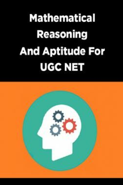 Mathematical Reasoning And Aptitude For UGC NET