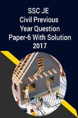 SSC JE Civil Previous Year Question Paper-6 With Solution 2017