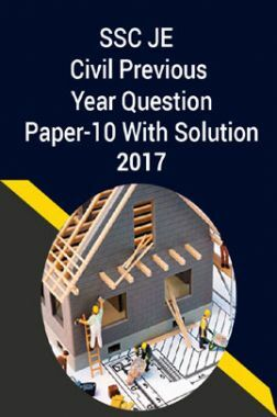 SSC JE Civil Previous Year Question Paper-10 With Solution 2017