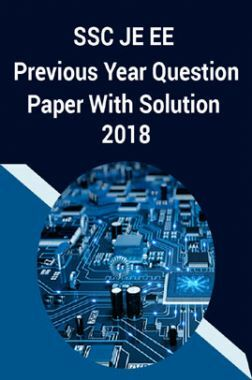 SSC JE EE Previous Year Question Paper With Solution 2018