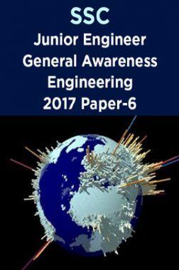SSC Junior Engineer General Awareness Engineering 2017 Paper-6
