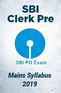 SBI Clerk Pre & Mains Syllabus 2019