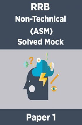 RRB Non-Technical (ASM) Solved Mock Paper 1