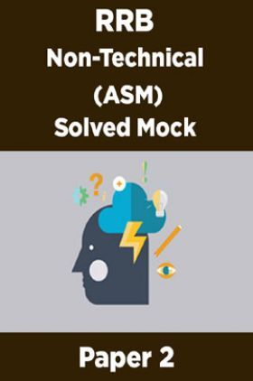 RRB Non-Technical (ASM) Solved Mock Paper 2