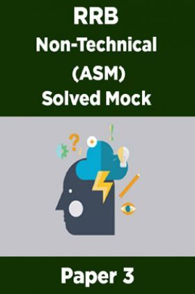 RRB Non-Technical (ASM) Solved Mock Paper 3