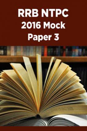 RRB NTPC 2016 Mock Paper 3