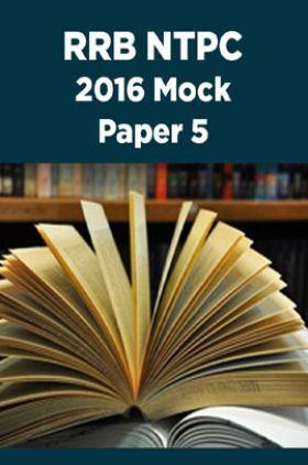RRB NTPC 2016 Mock Paper 5