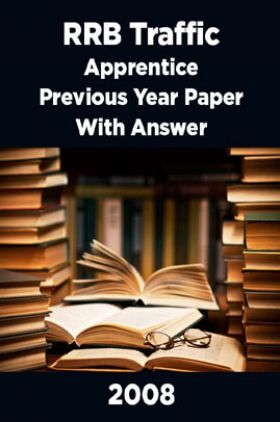 RRB Traffic Apprentice Previous Year Paper With Answer 2008