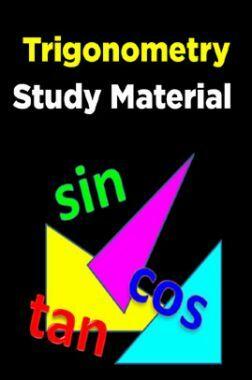 Trigonometry Study Material