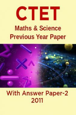 CTET Maths & Science Previous Year Paper With Answer Paper-2 2011