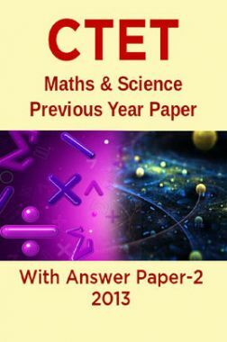 CTET Maths & Science Previous Year Paper With Answer Paper-2 2013