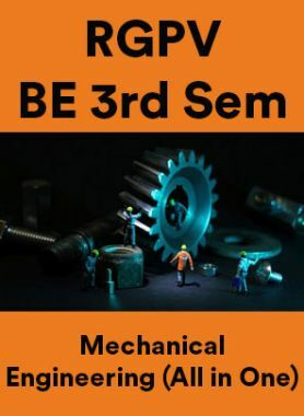 RGPV BE 3rd Sem Mechanical Engineering (All in One)