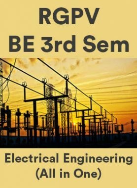 RGPV BE 3rd Sem Electrical Engineering (All in One)