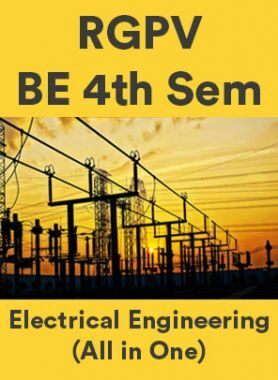 RGPV BE 4th Sem Electrical Engineering (All in One)