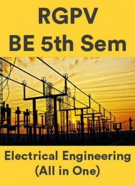 RGPV BE 5th Sem Electrical Engineering (All in One)