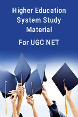 Higher Education System Study Material For UGC NET