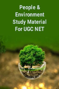 People And Environment Study Material For UGC NET
