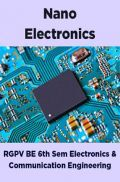 Nano Electronics For RGPV BE 6th Sem Electronics & Communication Engineering