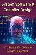 System Software And Compiler Design For VTU BE 6th Sem Computer Science Engineering