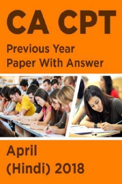 CA CPT Previous Year Paper With Answer April (Hindi) 2018