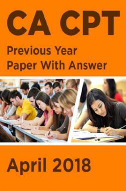 CA CPT Previous Year Paper With Answer April 2018