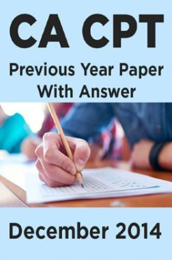 CA CPT Previous Year Paper With Answer December 2014
