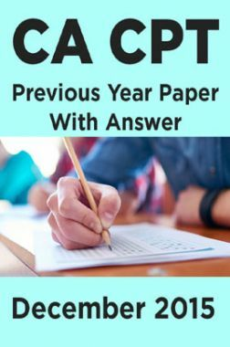 CA CPT Previous Year Paper With Answer December 2015