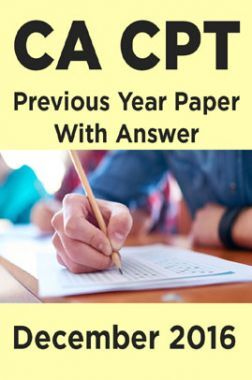 CA CPT Previous Year Paper With Answer December 2016