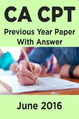 CA CPT Previous Year Paper With Answer June 2016