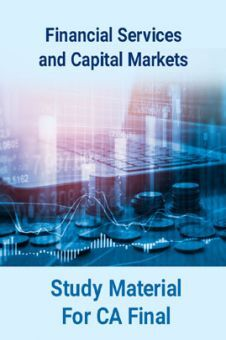 Financial Services and Capital Markets Study Material For CA Final